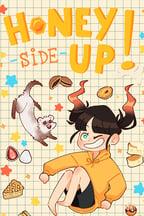 Honey Side Up!
