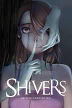 Shivers: Prelude