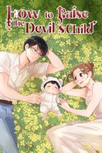 How to Raise the Devil's Child