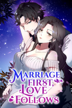 Marriage First, Love Follows
