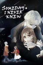 Someday I Never Knew