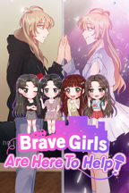 Brave Girls Are Here To Help