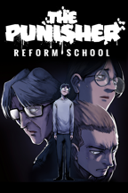The Punisher: Reform School