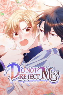 Do Not Reject Me