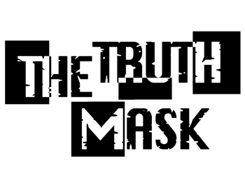 The Truth Mask