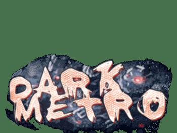 Dark Metro