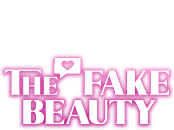 The Fake Beauty