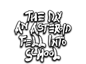 The Day an Asteroid Fell Into School