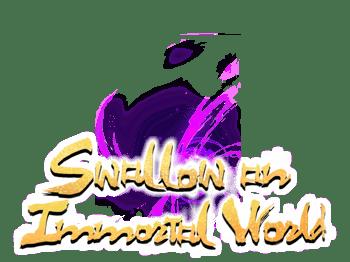 Swallow an Immortal World