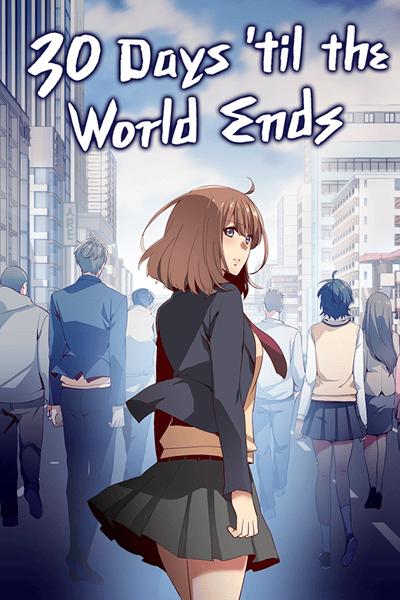 30 Days 'til the World Ends thumbnail