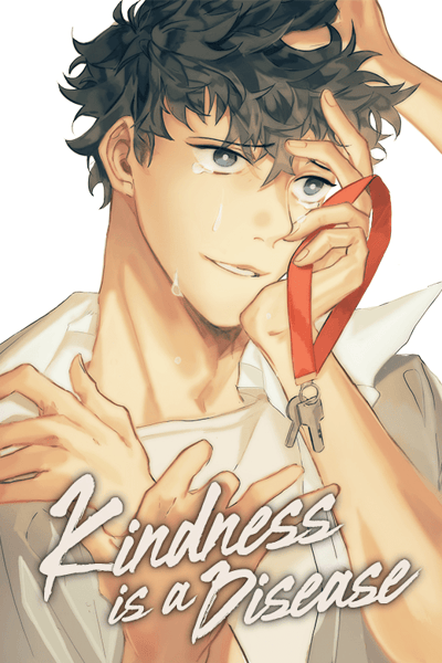 Kindness Is A Disease thumbnail