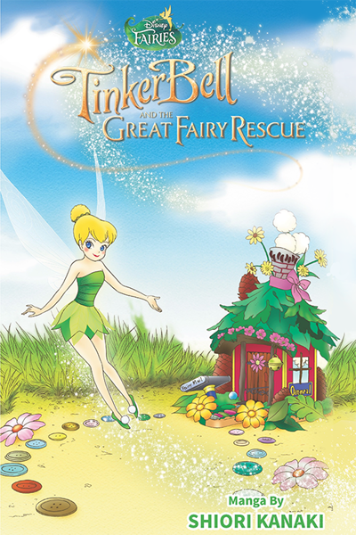 Fairies — Tinker Bell And The Great Fairy Rescue thumbnail