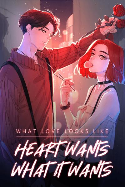 What Love Looks Like: Heart Wants What It Wants thumbnail