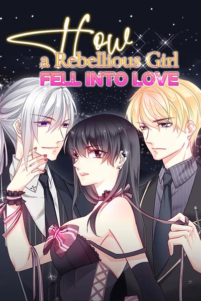 How a Rebellious Girl Fell into Love thumbnail